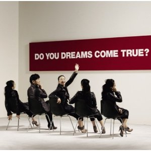 ドリカム : DO YOU DREAMS COME TRUE?初回盤(2CD)(2009)