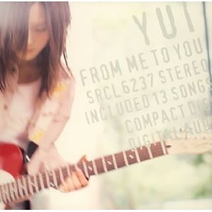 YUI : FROM ME TO YOU (2006)